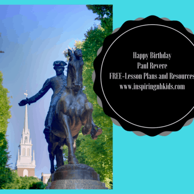 Paul Revere's Birthday (Resources & Free Lesson Plans)