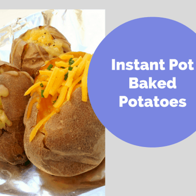 Instant Pot-Baked Potatoes