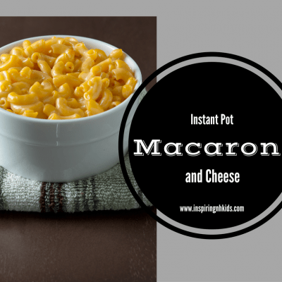 Instant Pot-The Perfect Dish of Macaroni and Cheese