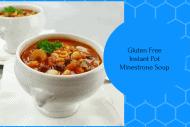 Instant Pot-Gluten Free–Homemade Minestrone Soup