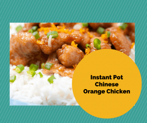 Instant Pot-Homemade Chinese Food-Orange Chicken With Rice