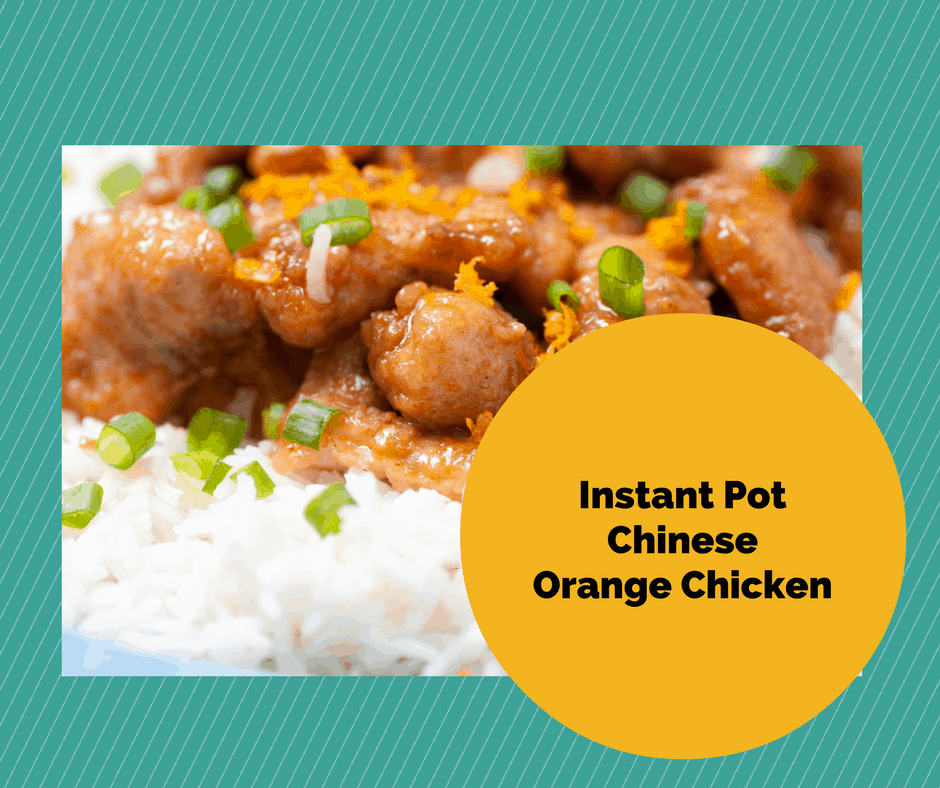 Instant pot homemade chinese food orange chicken with rice instant potchineseorange chicken forumfinder Choice Image