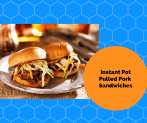 Instant Pot-Yummy and Delicious–Pulled Pork Sandwiches