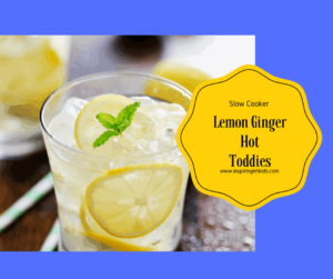 Slow Cooker-Ginger Lemon Hot Toddies