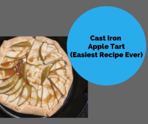 Cast Iron Surprise-Easiest Caramel Apple Tart