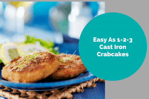 Cast Iron-Easy As 1-2-3 Crabcakes