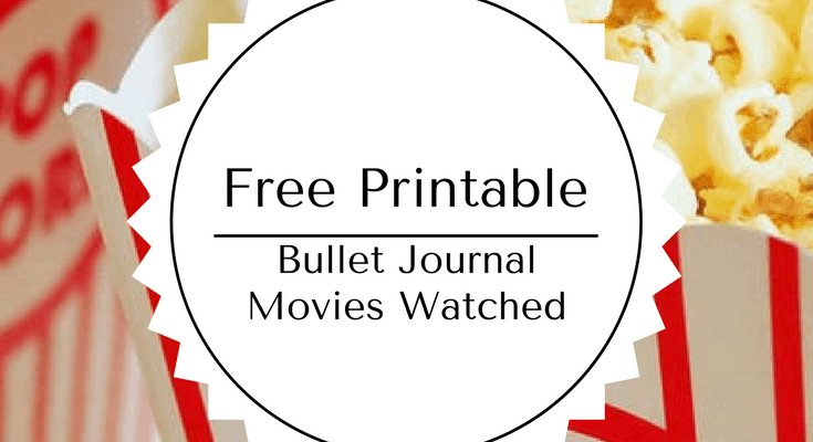 Free Printable Bullet Journal-Movies Watched