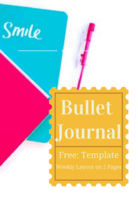 Weekly Layout on 2 Pages – Bullet Journal Printable Template & 10 FREEBIES!