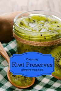 Canning, Kiwi Preserves