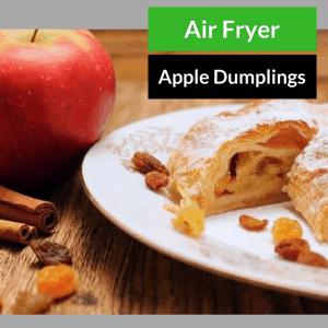 Air Fryer, Easy Apple Dumplings!