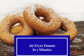 Air Fryer, Donuts in 5 Minutes