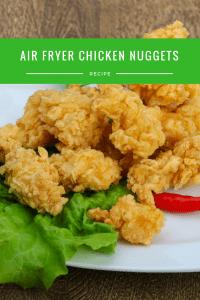 Air Fryer- Chicken Nuggets