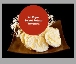 Air Fryer-Sweet Potato Tempura