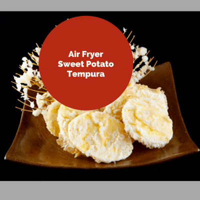 Air Fryer-Sweet Potato Tempura