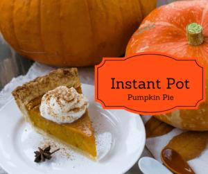 Instant Pot-Pumpkin Pie!~