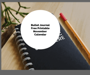 Bullet Journal-Free Printable November Calendar