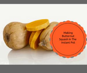 Instant Pot-Butternut Squash