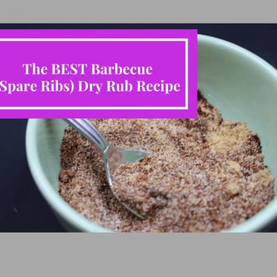 The BEST Barbecue (Spare Ribs) Dry Rub Recipe