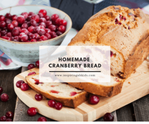 Homemade Cranberry Bread (Perfect for Thanksgiving)