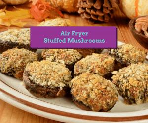 Air Fryer-Stuffed Mushrooms