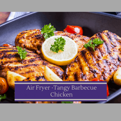 Air Fryer-Tangy Barbecue Chicken