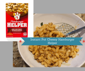 Instant Pot-Homemade Cheesy Hamburger Helper