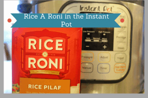 Instant Pot-Cooking Rice A Roni in the Instant Pot Pressure Cooker