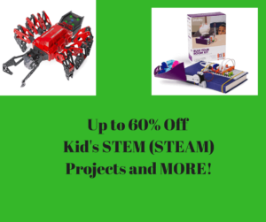 60% Off and More on Kid's STEAM (STEM) Projects and Toys