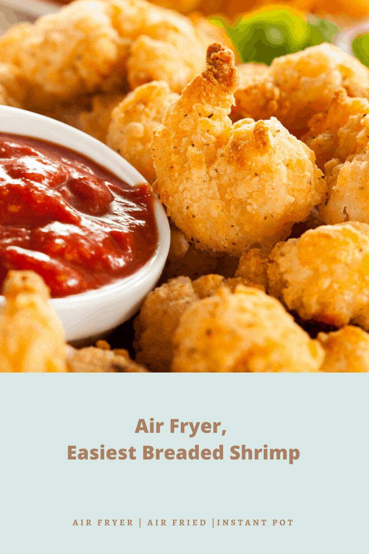 Air Fryer, Easiest Breaded Shrimp