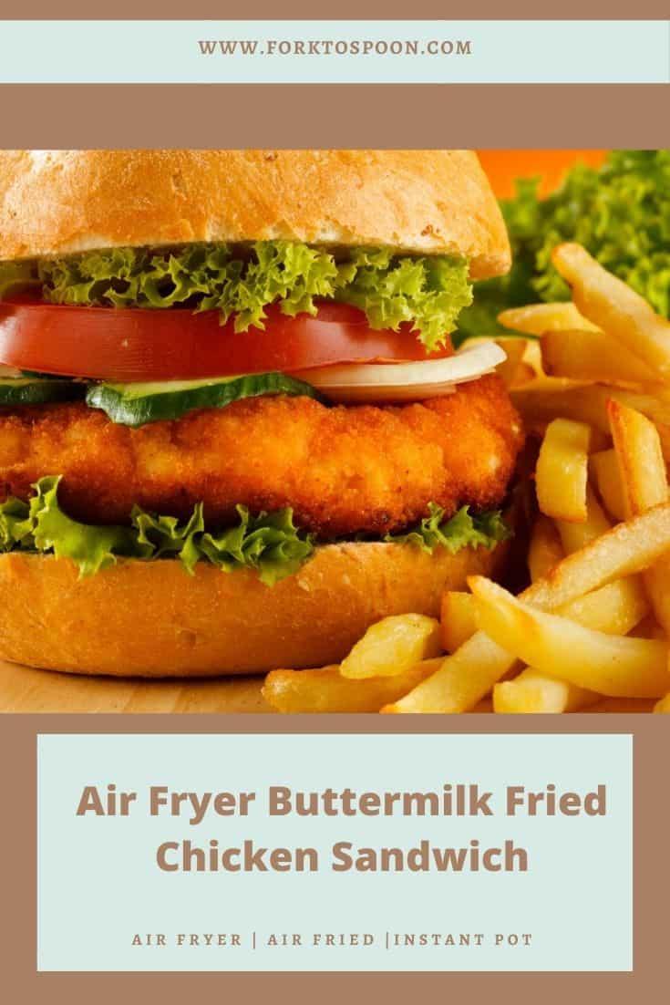 Air Fryer Buttermilk Fried Chicken Sandwich