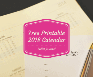FREE! Printable 2018 Bullet Journal Calendar