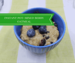 Instant Pot-Easy Mixed Berry Oatmeal