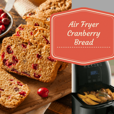 Air Fryer-Cranberry Bread With Orange Glaze
