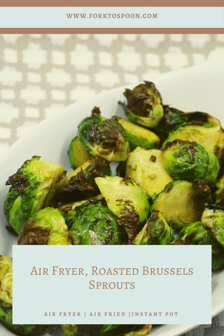 Air Fryer, Roasted Brussels Sprouts