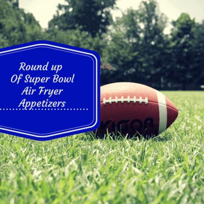 Air Fryer-The Best Super Bowl Appetizers