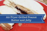 Air Fryer-Grilled Peanut Butter and Jelly Sandwich