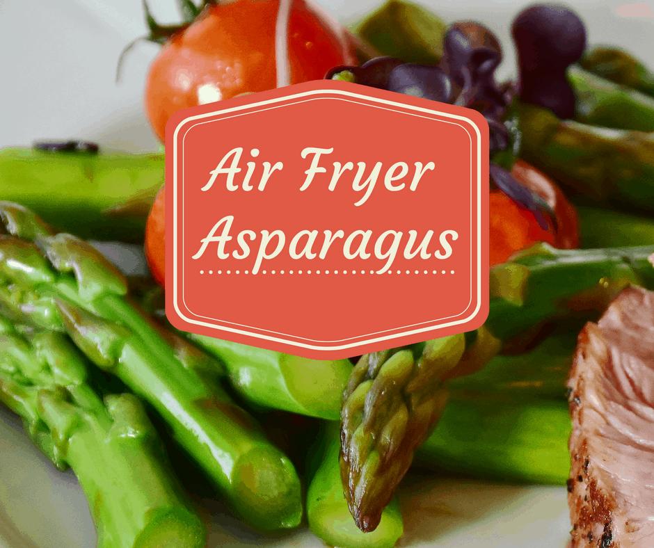 Air Fryer Air Fried Asparagus