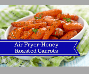 Air Fryer-Honey Roasted Carrots