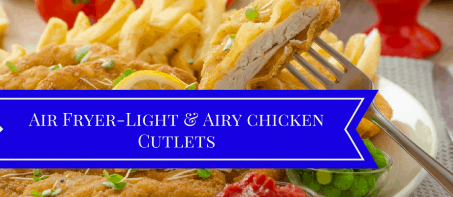 Air Fryer-Light and Airy Breaded Chicken Bread (Chicken Cutlets)