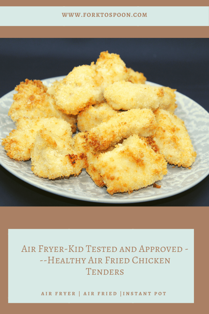 Air Fryer Kid Tested And Approved Healthy Air Fried Chicken Tenders