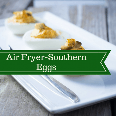 Air Fryer-Southern Deviled Eggs