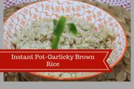 Pressure Cooker, Instant Pot-Garlicky Brown Rice
