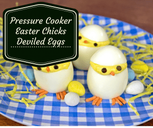 Pressure Cooker, Instant Pot,  Hatching Chicks Deviled Eggs