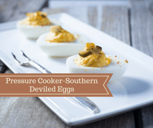 Pressure Cooker, Instant Pot, Southern Deviled Eggs