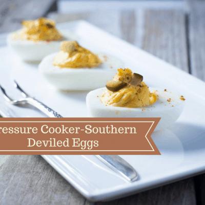 Pressure Cooker, Instant Pot, Southern Deviled Eggs