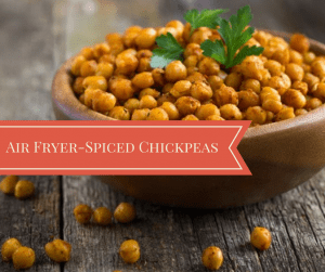 Air Fryer-Air-Fried Spiced Chickpeas
