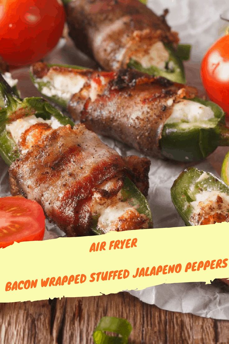 Air Fryer, Air Fried, Bacon Wrapped Jalapeno Poppers (With Cream Cheese Filling)