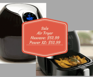 Hurry, Hurry, Hurry, NuWave & Power XL Air Fryers On Sale Today!