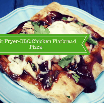 Air Fryer-BBQ Chicken Flatbread