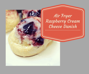Air Fryer-Raspberry Cream Cheese Danish
